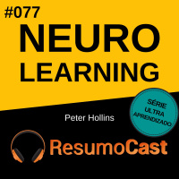 T2#077 Neuro-Learning | Peter Hollins