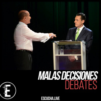 Malas Decisiones 53: Debates