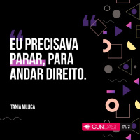 #173 - Tania Mujica - Talks Hardwork Papai II
