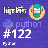 Python – Hipsters #122