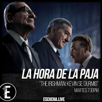 La Hora de la Paja 63: The Irishman