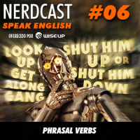 Speak English 06 - Phrasal Verbs