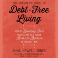 The Spenders Guide to Debt-Free Living