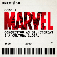 Como a Marvel conquistou as bilheterias e a cultura global
