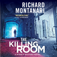 The Killing Room: A Balzano  Byrne Novel