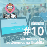 Microsserviços autônomos na Usabilla – Hipsters On The Road #10