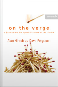 On The Verge: A Journey Into The Apostolic Future Of The Church