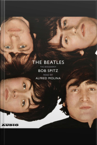 The Beatles: The Biography [abridged]