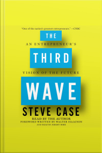 The Third Wave: An Entrepreneurs Vision Of The Future