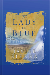 The Lady In Blue [abridged]
