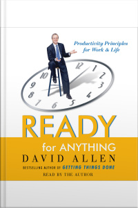 Ready For Anything: 52 Productivity Principles For Work And Life [abridged]