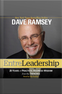 Entreleadership: 20 Years Of Practical Business Wisdom From The Trenches [abridged]