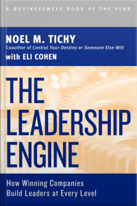 The Leadership Engine [abridged]