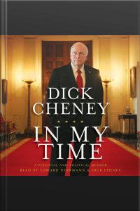 In My Time: A Personal And Political Memoir [abridged]