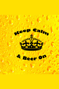 Keep Calm  Beer On