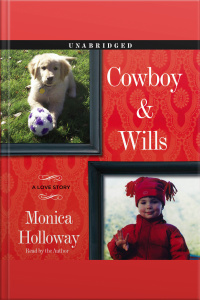 Cowboy  Wills: A Love Story