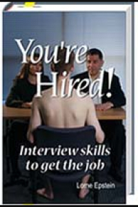 Youre Hired! Interview Skills To Get The Job