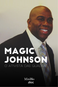 Magic Johnson - O Ativista das Quadras