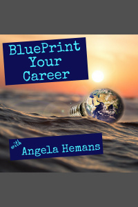 Blueprint Your Career Podcast With Angela Hemans