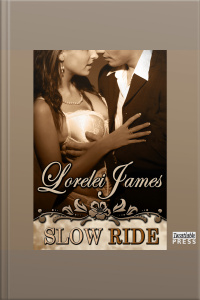 Slow Ride: A Rough Riders Short, Book # 8.5