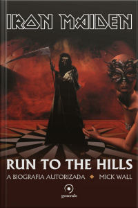 Iron Maiden: Run to the Hills - a biografia autorizada