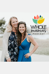 Real Food Mamas Podcast