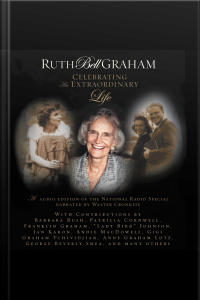 Mp3d: Ruth Bell Graham: Celebrating An Extraordinary Life [abridged]
