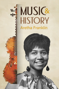 Music And History - Aretha Franklin