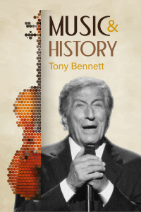 Music And History - Tony Bennett