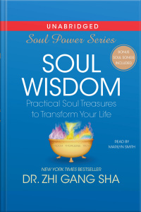 Soul Wisdom: Practical Treasures To Transform Your Life