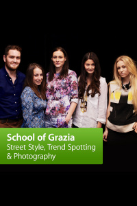 School Of Grazia: Street Style, Trend Spotting And Photography