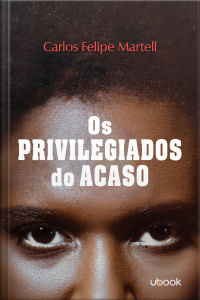 Os privilegiados do acaso