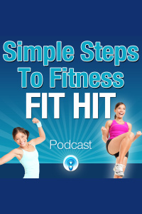 Simple Steps To Fitness Fit Hit