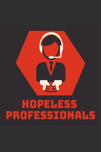 Hopeless Professionals