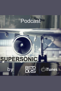 Podcast Supersonic By Dj Beto Dias