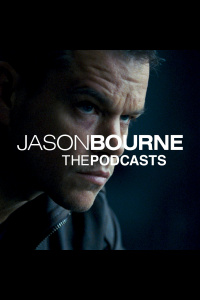 Jason Bourne: The Podcasts