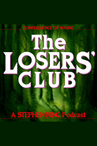 The Losers Club: A Stephen King Podcast