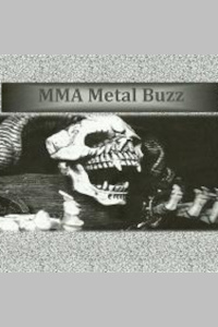 Mma Metal Buzz Podcast