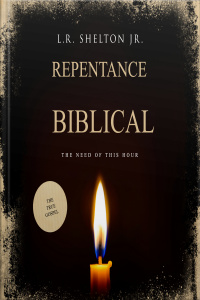 Biblical Repentance: Need of the Hour