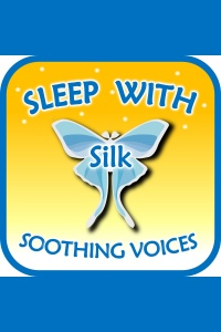 Sleep With Silk: Soothing Voices (to Help Insomnia, Anxiety, Stress, Relax, Focus, Meditate, Asmr)