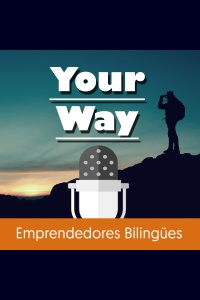 Aprende Inglés Online - Your Way Podcast