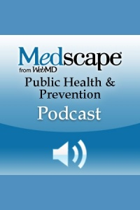 Medscape Public Health  Prevention Podcast