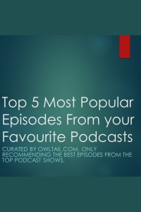 Top 5 Most Popular Episodes Of The Tony Robbins Podcast