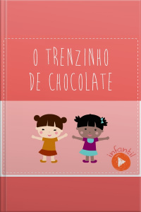 O Trenzinho de Chocolate