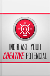 Increase Your Creative Potential