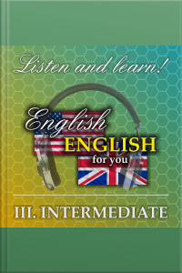 English For You III - Intermediate