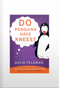 DO PENGUINS HAVE KNEES?