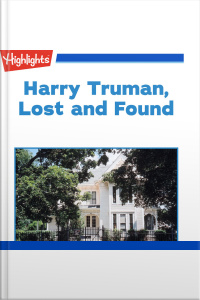 Harry Truman Lost and Found