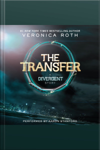 Four: The Transfer