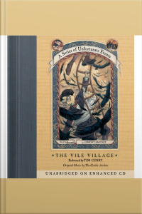 Series of Unfortunate Events #7: The Vile Village